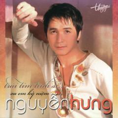 Trái Tim Tình Si - Nguyễn Hưng