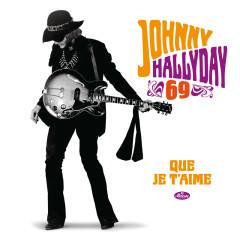 Que je t'aime (50ème anniversaire) - Johnny Hallyday