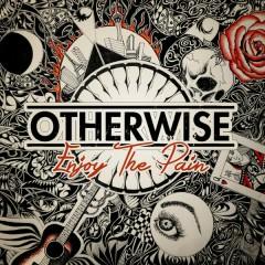 Enjoy the Pain EP - Otherwise