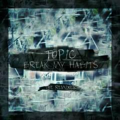 Break My Habits (The Remixes)