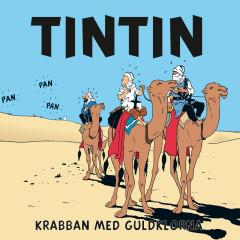 Krabban med guldklorna - Tintin, Tomas Bolme, Bert-Åke Varg