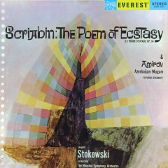 Scriabin: The Poem of Ecstasy & Amirov: Azerbaijan Mugam (Transferred from the Original Everest Records Master Tapes) - Houston Symphony Orchestra, Leopold Stokowski