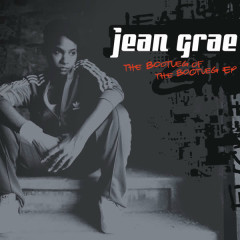 The Bootleg of the Bootleg (Deluxe Version) - Jean Grae