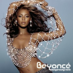 Dangerously In Love - Beyoncé