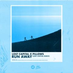 Run Away (Lost Capital Remix)