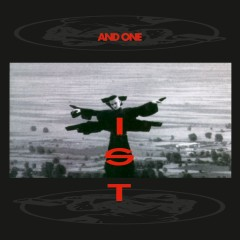 I.S.T. - And One