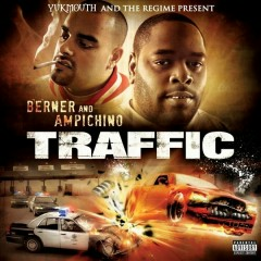 Traffic (Yukmouth and The Regime Present) - Berner, Ampichino