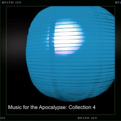 Music for the Apocalypse: Collection 4 - Various Artists
