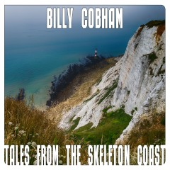 Tales From The Skeleton Coast - Billy Cobham