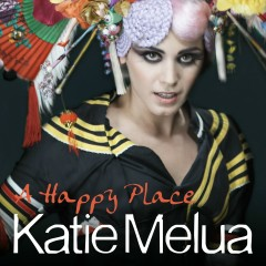 A Happy Place (Remixes) - Katie Melua