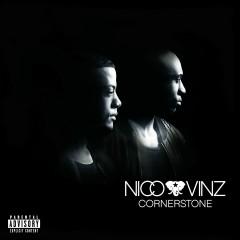 Cornerstone - Nico & Vinz