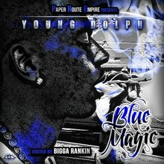 Blue Magic - Young Dolph