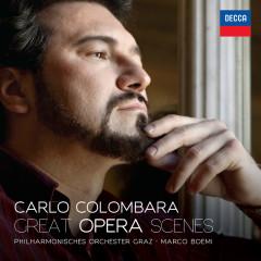 Great Opera Scenes - Carlo Colombara, Philharmonisches Orchester Graz, Marco Boemi