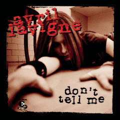 Don't Tell Me - Avril Lavigne