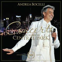 Concerto: One Night in Central Park - 10th Anniversary (Live) - Andrea Bocelli