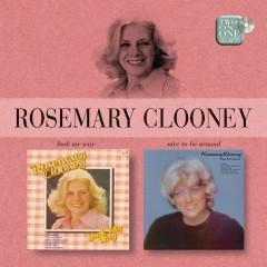 Look My Way/Nice To Be Around - Rosemary Clooney