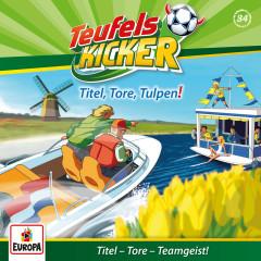 084/Titel, Tore, Tulpen! - Teufelskicker