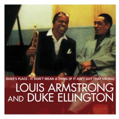 Essential - Louis Armstrong, Duke Ellington