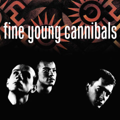 Fine Young Cannibals (Remastered & Expanded) - Fine Young Cannibals