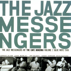 At The Cafe Bohemia - Art Blakey & The Jazz Messengers