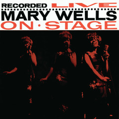 Recorded Live On Stage - Mary Wells
