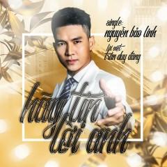 Hãy Tin Lời Anh (Single) - Nguyễn Bảo Linh