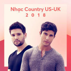US-UK Nhạc Country Nổi Bật 2018 - Various Artists