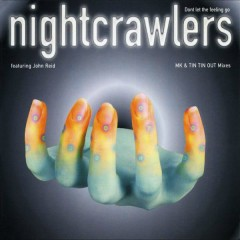 Don't Let the Feeling Go - Nightcrawlers, John Reid