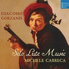 Giacomo Gorzanis: Solo Lute Music - Michele Carreca
