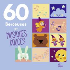 60 Berceuses et musiques douces - Various Artists