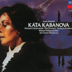 Janácek: Kát'a Kabanová - Elisabeth Söderström, Nadezda Kniplova, Peter Dvorsky, Wiener Philharmoniker, Sir Charles Mackerras