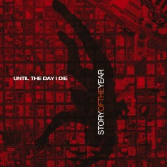 Until The Day I Die (Internet Single) - Story Of The Year