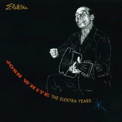 The Elektra Years - Josh White