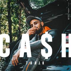 Cash - Tarik