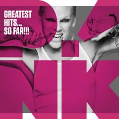 Greatest Hits...So Far!!! - P!nk