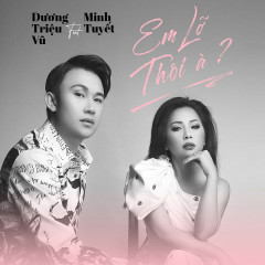 Em Lỡ Thôi À? (Duet Version) (Single)