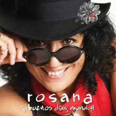 ¡¡Buenos dias, mundo!! - Rosana