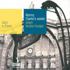 Plays Andre Hodeir - Kenny Clarke