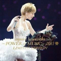 ayumi hamasaki ~POWER of MUSIC~ 2011 A LIMITED EDITION - Ayumi Hamasaki