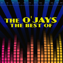 The Best Of - The O'Jays