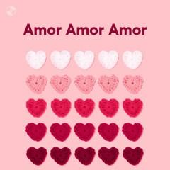 Amor Amor Amor - Luis Fonsi, Camilo, CNCO, Natti Natasha
