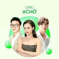 #Chờ - Various Artists
