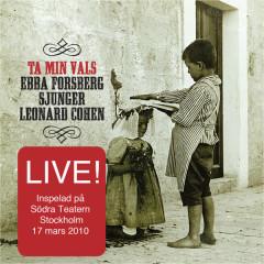 Ta Min Vals/Live – Ebba Sjunger Cohen - Ebba Forsberg