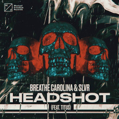Headshot (Single) - Breathe Carolina, SLVR
