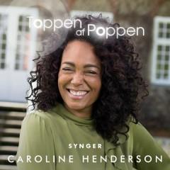 Toppen Af Poppen 2017 synger Caroline Henderson