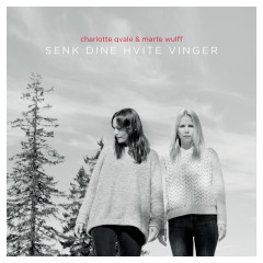 Senk dine hvite vinger - Charlotte Qvale, Marte Wulff