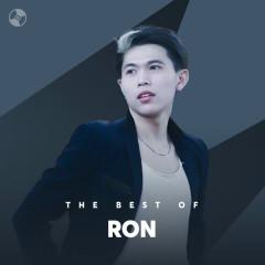 Những Bài Hát Hay Nhất Của Ron - Ron