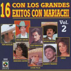 16 Éxitos Con Mariachi Con Los Grandes, Vol. 2