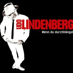 Wenn du durchhängst (Maxi) - Udo Lindenberg