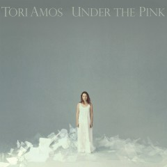 Under The Pink (Remastered) - Tori Amos